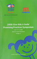 Give Kids A Smile Symposium Proceedings 2008